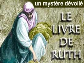 Le Livre de Ruth : un mystère dévoilé